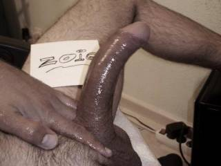 my oiled cock just to prove that i am real